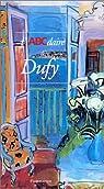 L'ABCdaire de Dufy par Perez-Tibi