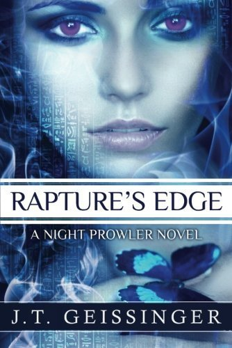 - Rapture's Edge (A Night Prowler Novel) by J.T. Geissinger (2013-06-18)