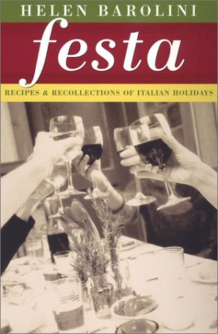 Festa: Recipes and Recollections of Italian Holidays
