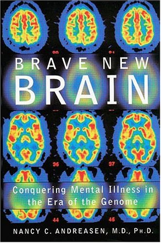 Free Brave New Brain: Conquering Mental Illness in the Era of the Genome PPT