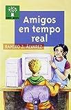 img - for Amigos en tempo real book / textbook / text book
