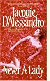 Never a Lady, Jacquie D'Alessandro, 0060779411