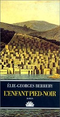 L'enfant pied-noir par Élie-Georges Berreby