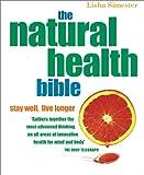 The Natural Health Bible, Lisha Simester, 1552853640