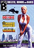 The Films of Andy Sidaris: Bullets, Bombs and Babes, Vol. 4 (Do or Die/Hard Hunted/ Day of the Warrior)
