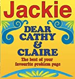 Jackie's Dear Cathy and Claire - The Best of Your Favourite Problem Page