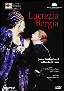 Donizetti - Lucrezia Borgia / Bonynge, Sutherland, Kraus, Royal Opera
