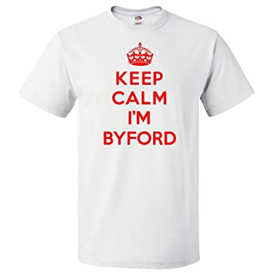 fe183cea2 Image Unavailable. Image not available for. Color: ShirtScope Keep Calm I'm  Byford T Shirt Funny Tee 5XL