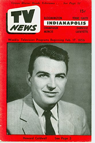 1956 TV News February 17 Howard Caldwell - Indiana Edition Very Good (3 out of 10) Well Used by Mickeys Pubs