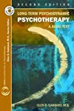 Long-Term Psychodynamic Psychotherapy 2nd Edition