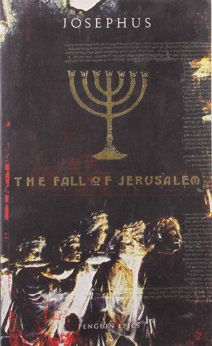 The Fall of Jerusalem (Penguin Epics)