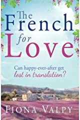 The French for Love by Fiona Valpy (2013-07-10) Paperback