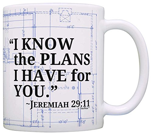 (Bible Verse Gift I Know the Plans I Have For You Jeremiah 29:11 Gift Coffee Mug Tea Cup Blueprint)