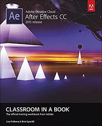 Adobe After Effects CC Classroom in a Book (2015 release) (English ...