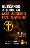 Buscando a Dios en Los Juegos Del Hambre, Selena Sarns, 0615943829