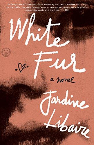 White Fur: A Novel (Fur White)
