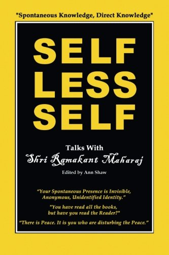 Selfless Self: Talks with Shri Ramakant Maharaj [Ramakant Maharaj - Ann Shaw] (Tapa Blanda)