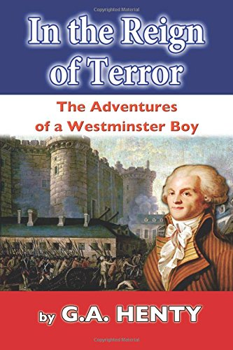 In the Reign of Terror: The Adventures of a Westminster Boy ebook