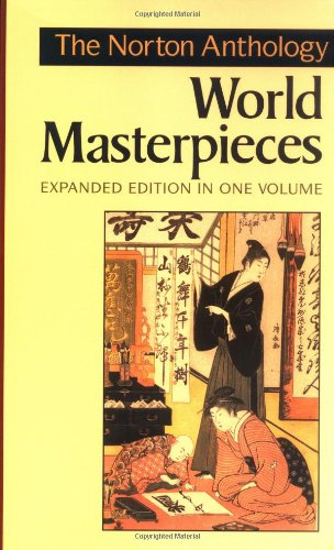 The Norton Anthology of World Masterpieces (Expanded Edition)  (Vol. One-Volume) PDF