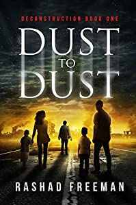 Dust To Dust: Deconstruction Book One by Rashad Freeman ebook deal