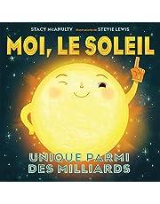 Moi, le Soleil: Unique parmi les milliards