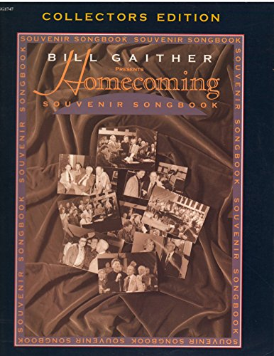 Homecoming Souvenir Songbook (Collectors Edition: Bill Gaither Presents)