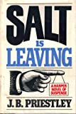 Salt Is Leaving, J. B. Priestley, 0060134275