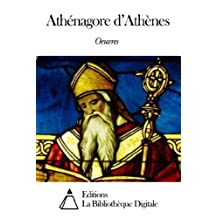 Oeuvres de Athénagore d'Athènes (French Edition)