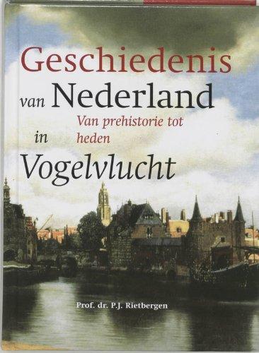 De geschiedenis van Nederland in vogelvlucht / druk 3