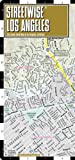 Streetwise Los Angeles Map - Laminated City Street Map of Los Angeles, California, Streetwise Maps, 1931257167