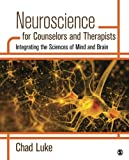 Neuroscience for Counselors and Therapists 1st Edition