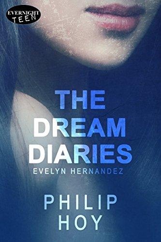 The Dream Diaries (Evelyn Hernandez Book 2) (Discussion Questions For The Absolutely True Diary)