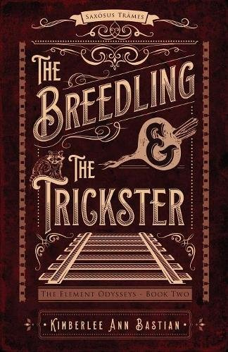 The Breedling and the Trickster (Element Odysseys)