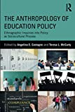 The Anthropology of Education Policy
