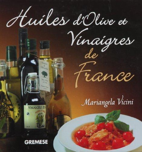 Huiles d'olive et vinaigres de France