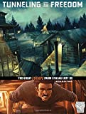Tunneling to Freedom: The Great Escape from Stalag Luft III (Great Escapes of World War II)
