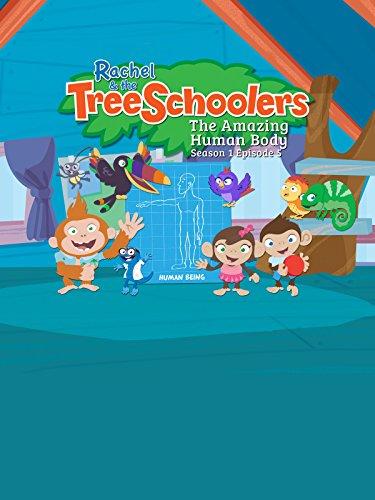 Rachel and the TreeSchoolers Season 1 Episode 5: The Amazing Human Body by