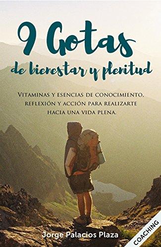 9 gotas de bienestar y plenitud (Spanish Edition) by [Palacios, Jorge]