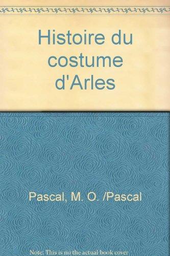 Histoire du costume d'Arles