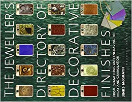 The Jeweller's Directory Of Decorative Finishes: From Enamelling And Engraving To Inlay And Granulation por Jinks Mcgrath epub