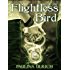 Flightless Bird (Flightless Bird Series: Book 1)
