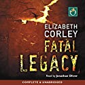 Fatal Legacy Audiobook by Elizabeth Corley Narrated by Jonathan Oliver
