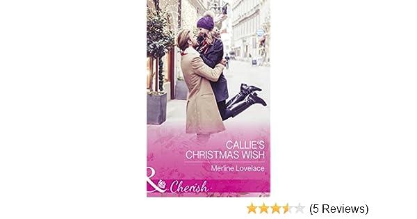 22db0bd9c076 Callie s Christmas Wish (Mills   Boon Cherish) (Three Coins in the ...