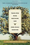 By Zora N. Hurston Their Eyes Were Watching God (Trade Paperback Edition)