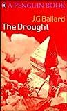 The Drought, J. G. Ballard, 014002753X