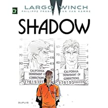 Largo Winch - Tome 12 - Shadow (French Edition)