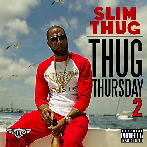 Thug Thursday 2 [Explicit]