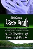 13th Breath: A Collection of Poetry & Prose