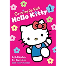 Growing Up With Hello Kitty - Kitty Eats Her Vegetables (2011)