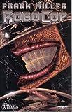 Frank Miller's Robocop No. 7 Miller Cover